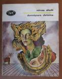 Domnisoara Christina  : roman / Mircea Eliade BPT 1443