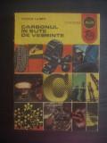 VICTOR LAIBER - CARBONUL IN SUTE DE VESMINTE