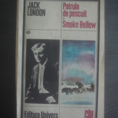 JACK LONDON - PATRULA DE PESCUIT * SMOKE BELLEW