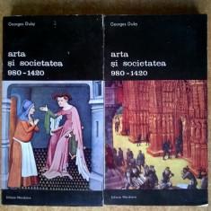 Georges Duby – Arta si societatea 980-1420 {2 volume}