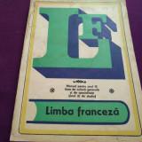 LIMBA FRANCEZĂ - MANUAL PENTRU ANUL III - Carte in franceza
