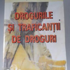 DROGURILE SI TRAFICANTII DE DROGURI - Vasile Berchesan - Carte Criminologie