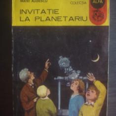 MATEI ALEXESCU - INVITATIE LA PLANETARIU - Carte Astronomie