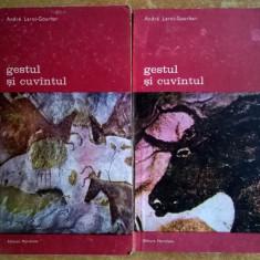 Andre Leroi-Gourhan – Gestul si cuvantul {2 volume}