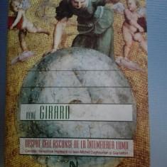 Despre cele ascunse de la intemeierea lumii RENE GIRARD ed a 2-a revizuita - Carte ezoterism, Nemira