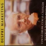 Philip Kotler - Despre marketing - Carte Marketing