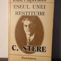 Eseul Unei Restituiri C. Stere - Ioan Capreanu