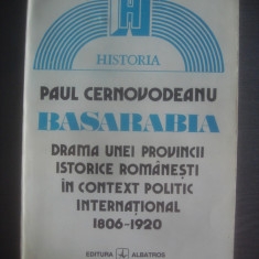 PAUL CERNOVODEANU - BASARABIA (1806- 1920) - Istorie