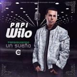 Papi Wilo - Persiguiendo Un Sueno ( 1 CD )
