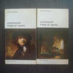 JAKOB ROSENBERG - REMBRANDT VIATA SI OPERA (VOL. I SI II) - Carte Istoria artei