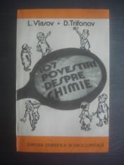 L. VLASOV, D. TRIFONOV - 107 POVESTIRI DESPRE CHIMIE foto