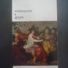 JOSE ORTEGA Y GASSET - VELAZQUEZ * GOYA - Carte Istoria artei