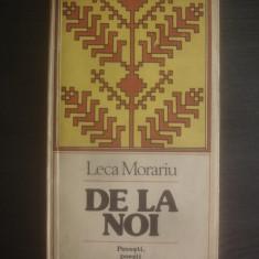 LECA MORARIU - DE LA NOI (Povesti, poezii si cimilituri populare) - Carte Antologie