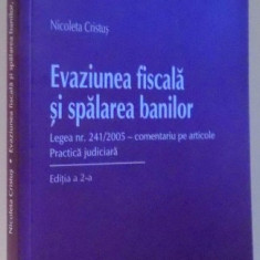 EVAZIUNEA FISCALA SI SPALAREA BANILOR de NICOLETA CRISTUS, 2010