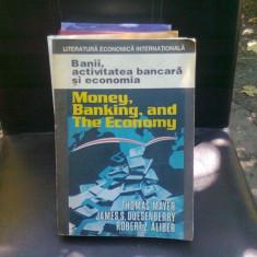 BANII, ACTIVITATEA BANCARA SI ECONOMIA - THOMAS MAYER
