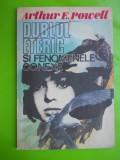 HOPCT ARTHUR E POWELL /DUBLUL ETERIC- 126 PAG EDITURA RECIF  BUCURESTI 1992