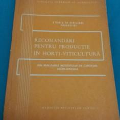 RECOMANDĂRI PENTRU PRODUCȚIE ÎN HORTI-VITICULTURĂ/1965