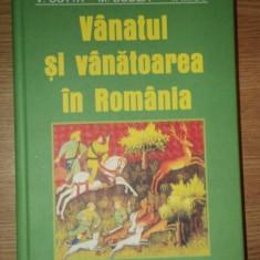VANATUL SI VANATOAREA IN ROMANIA de V. COTTA, M. BODEA, I. MICU, Bucuresti 2008