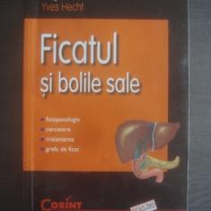 YVES HECHT - FICATUL SI BOLILE SALE