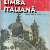 Manual LIMBA ITALIANA CLS a XI a ED. DIDACTICA SI PEDAOGICA - Manual scolar didactica si pedagogica, Clasa 11, Didactica si Pedagogica, Limbi straine