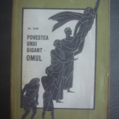 M. ILIN - POVESTEA UNUI GIGANT- OMUL - Carte mitologie
