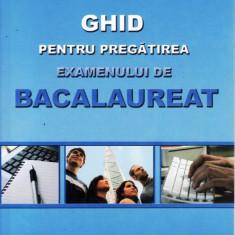 GHID PENTRU PREGATIREA EXAMENULUI DE BACALAUREAT de VIORICA BUCUR