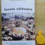 Insula calatoare Takis HATZIANAGNOSTOU - Roman