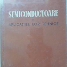 Semiconductoare Si Aplicatiile Lor Tehnice - M. S. Sominski, 399670 - Carti Electrotehnica