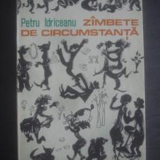 PETRU IDRICEANU - ZAMBETE DE CIRCUMSTANTA