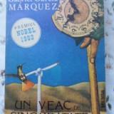 Un Veac De Singuratate - Gabriel Garcia Marquez, 399639 - Roman