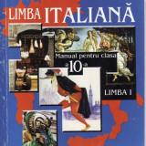 Manual LIMBA ITALIANA CLS a X a LIMBA 1 ED. LOGOS de MM BUSUIOC si D. NEAGU - Manual scolar, Clasa 10, Limbi straine
