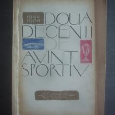D. GARLESTEANU, H. NAUM, R. URZICEANU - DOUA DECENII DE AVANT SPORTIV 1944- 1964