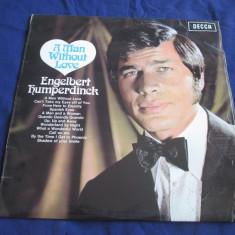 Engelbert Humperdinck - A Man Without Love _ vinyl, Lp, album _ Decca (UK) - Muzica Pop decca classics, VINIL