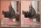 Istoria infanteriei romane - Gh. Romanescu (2 vol.)