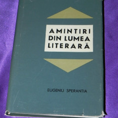 Eugeniu Sperantia - Amintiri din lumea literara (f0548 - Studiu literar