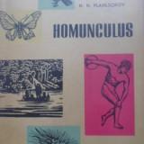 Homunculus Schite Din Istoria Biologiei - N.n. Plavilscikov, 399709 - Carti Agronomie
