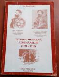 Istoria Moderna A Romanilor (1821-1918) - Prof. Pascu Vasile, Alta editura