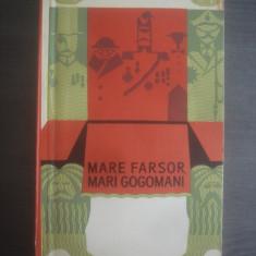 MARE FARSOR, MARI GOGOMANI - LITERATURA ANTIMONARHICA