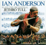 IAN ANDERSON - PLAYS THE ORCHESTRAL JETHRO TULL, 2005, 2 CD + DVD