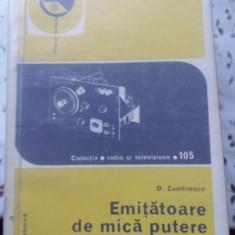 Emitatoare De Mica Putere Pentru Radioamatori - D. Zamfirescu, 399649 - Carti Electrotehnica