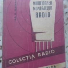 Modificarea Montajelor Radio - M. Tenenbaum, 399701 - Carti Electrotehnica