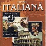LIMBA ITALIANA. MANUAL PT CLASA A 9 A, LIMBA 2 de MARIANA ADAMESTEANU - Manual scolar, Clasa 9, Limbi straine