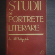 AL. PHILIPPIDE - STUDII SI PORTRETE LITERARE