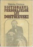 Valeriu Cristea  - DICTIONARUL PERSONAJELOR LUI DOSTOIEVSKI