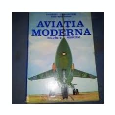 Zaroiu gheorghe aviatia moderna - Carti Transporturi