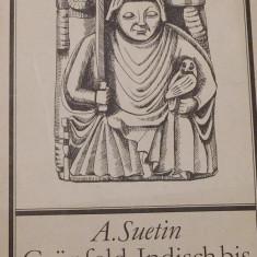 A. Suetin - Grunfeld-Indisch bis Konigsindisch. Carte sah in limba germana