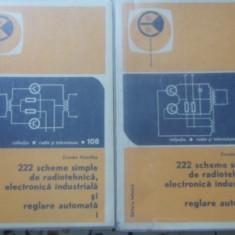 222 Scheme Simple De Radiotehnica, Electronica Industriala Si - Zvonko Vistricka, 399640 - Carti Electrotehnica