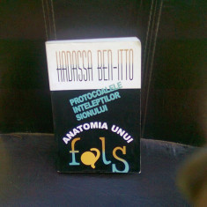 HADASSA BEN- ITTO - PROTOCOALELE INTELEPTILOR SIONULUI - ANATOMIA UNUI FALS {ED HASEFER 2000, 529 PAG + ILUSTRATII} - Istorie