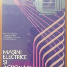 Masini Electrice Si Actionari Manual Pentru Licee - Nicolae V. Botan Si Colab., 399780 - Carti Electrotehnica