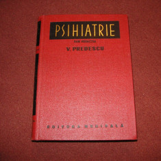 Psihiatrie - V. Predescu - Carte Psihiatrie
